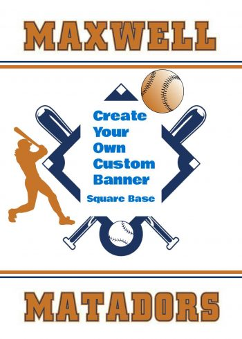 Baseball Custom Square Base Banner